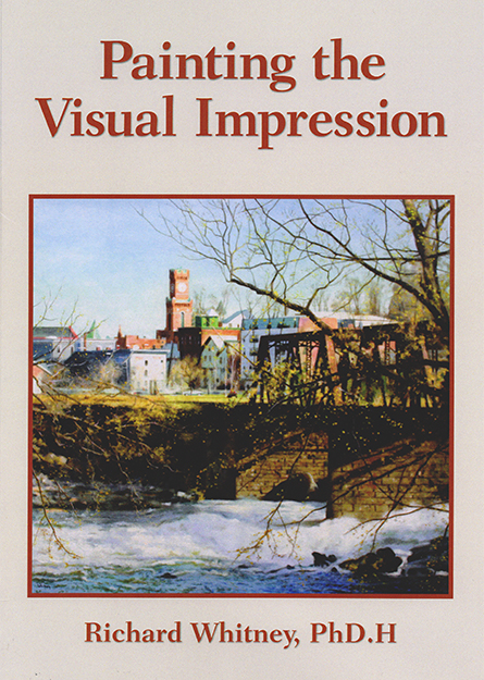 Painting The Visual Impression by Richard Whitney Book Cover